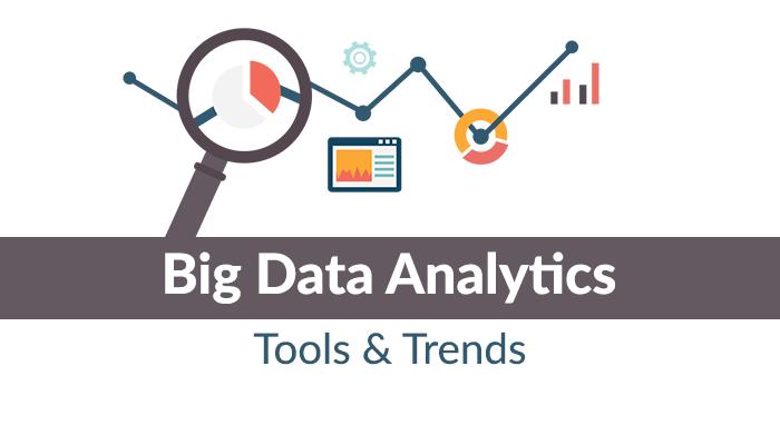 Big Data Analytics: Tools and Trends -Big Data Analytics News